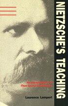 Nietzsche's Teaching: An Interpretation of Thus Spoke Zarathustra