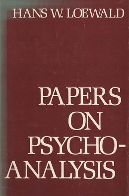 Book Papers on Psychoanalysis by Hans Loewald