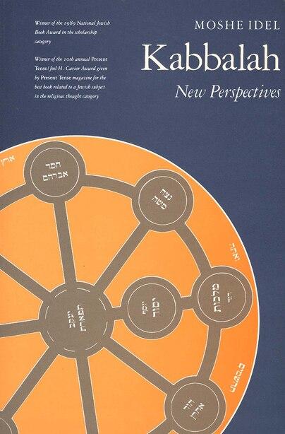 Kabbalah: New Perspectives by Moshe Idel