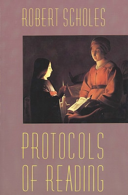 Book Protocols of Reading by Robert Scholes