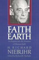 Faith on Earth: An Inquiry into the Structure of Human Faith