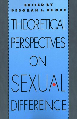 Book Theoretical Perspectives on Sexual Difference by Deborah L. Rhode