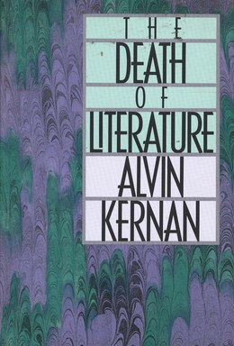 Book The Death of Literature by Alvin Kernan