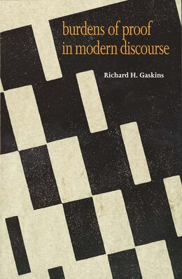 Book Burdens of Proof in Modern Discourse by Richard H. Gaskins