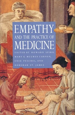 Book Empathy and the Practice of Medicine: Beyond Pills and the Scalpel by Howard Spiro