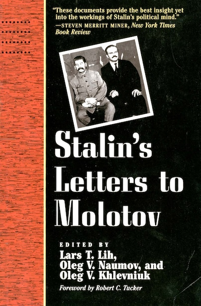 Stalin's Letters to Molotov: 1925-1936 by Josef Stalin