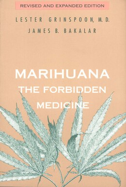 Book Marihuana, the Forbidden Medicine: Revised and Expanded Edition by Lester Grinspoon