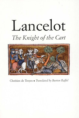 Book Lancelot: The Knight of the Cart by Chrétien De Troyes
