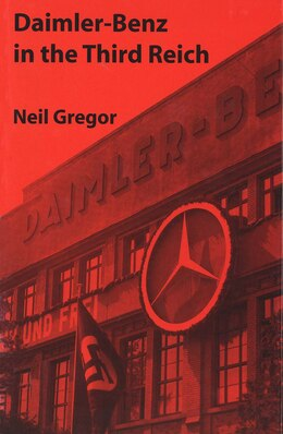 Book Daimler-Benz in the Third Reich by Neil Gregor
