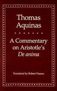 A Commentary On Aristotle's ?de Anima'