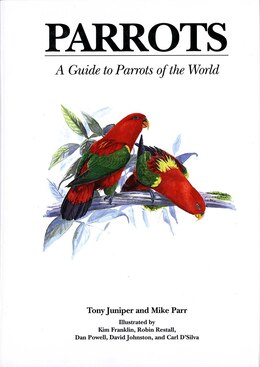 Book Parrots: A Guide to Parrots of the World by Tony Juniper