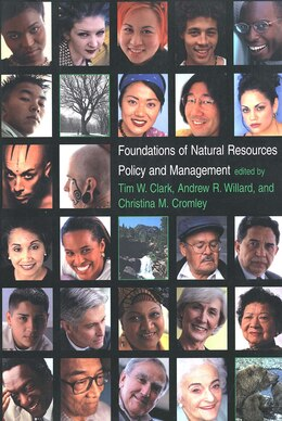 Book Foundations of Natural Resources Policy and Management by Susan Gail Clark