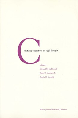Book Christian Perspectives on Legal Thought by Michael W. Mcconnell