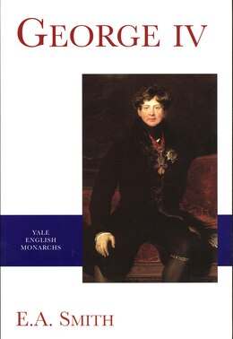 Book George IV by E.a. Smith