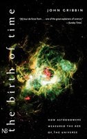 Book The Birth of Time: How Astronomers Measure the Age of the Universe by John Gribbin