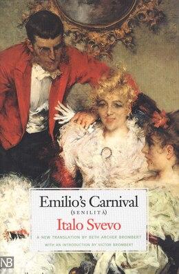 Book Emilio?s Carnival (senilità) by Italo Svevo