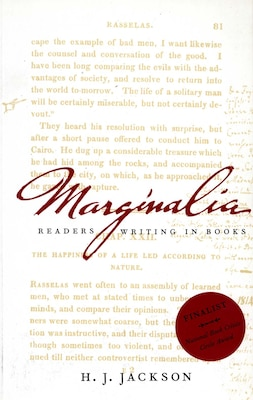 Book Marginalia: Readers Writing in Books by H. J. Jackson