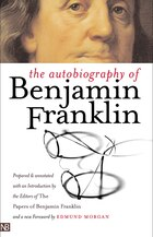 The Autobiography of Benjamin Franklin: Second Edition