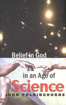 Book Belief in God in an Age of Science by John Polkinghorne