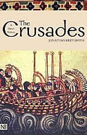 The Crusades: A History; Second Edition