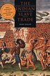 The Indian Slave Trade: The Rise Of The English Empire In The American South, 1670?1717 by Alan Gallay