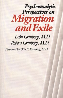 Book Psychoanalytic Perspectives on Migration and Exile by León Grinberg