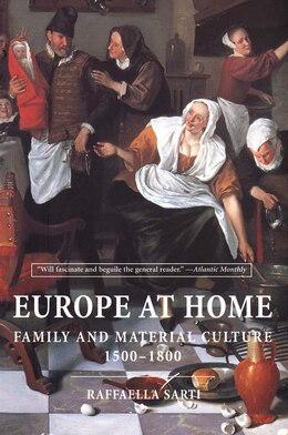 Book Europe At Home: Family And Material Culture, 1500?1800 by Sarti, Raffaella