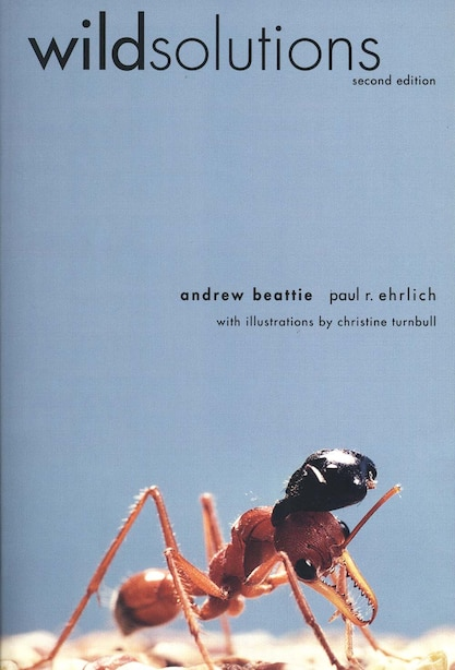 Wild Solutions: How Biodiversity Is Money In The Bank, Second Edition by Andrew Beattie