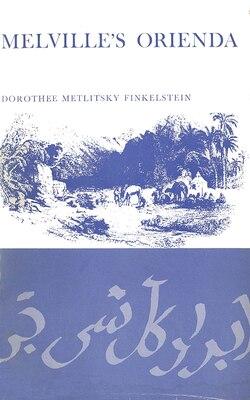 Book Melville's Orienda by Dorothee Metlitsky Finkelstein