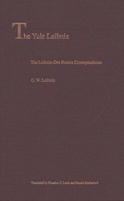 Book The Leibniz-Des Bosses Correspondence by G. W. Leibniz