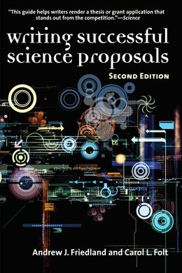 Book Writing Successful Science Proposals, Second Edition by Andrew J. Friedland