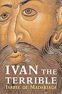 IVAN THE TERRIBLE by Isabel de Madariaga