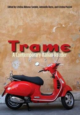 Book Trame: A Contemporary Italian Reader by Cristina Abbona-sneider