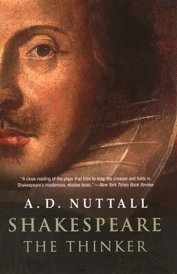 Book Shakespeare the Thinker by A. D. Nuttall