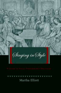 Singing in Style: A Guide to Vocal Performance Practices
