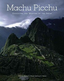 Book Machu Picchu: Unveiling the Mystery of the Incas by Richard L. Burger
