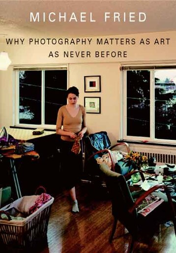 Why Photography Matters As Art As Never Before Book By Michael