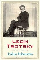 Leon Trotsky: A Revolutionary's Life