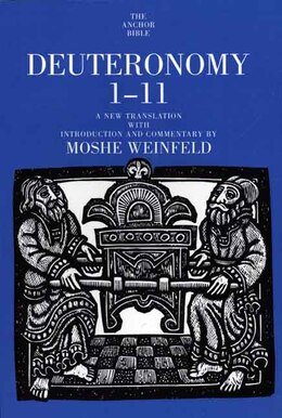 Book Deuteronomy 1-11 by Moshe Weinfeld