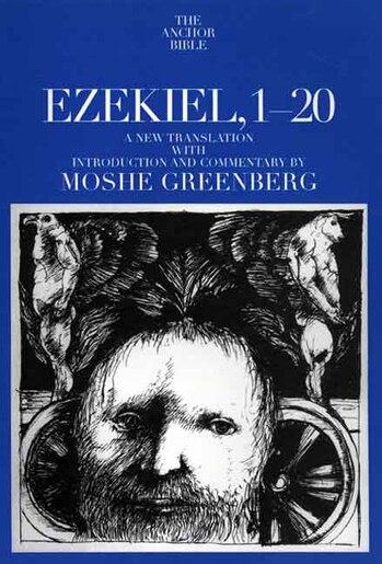 Ezekiel 1-20 by Moshe Greenberg