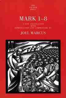 Mark 1-8 by Joel Marcus