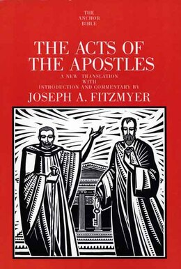 Book The Acts of the Apostles by Joseph A. Fitzmyer