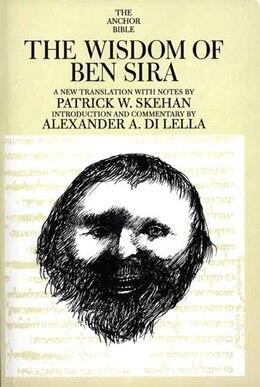 Book The Wisdom of Ben Sira by Patrick W. Skehan