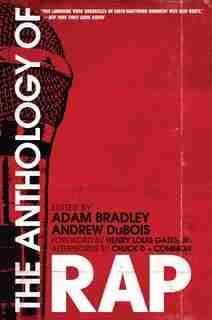 The Anthology of Rap by Adam Bradley