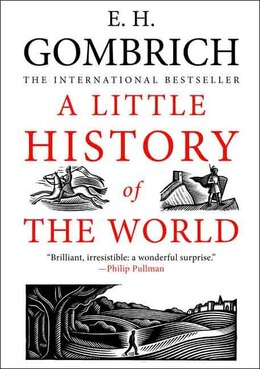 Book A Little History Of The World by E. H. Gombrich