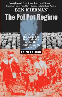 Book The Pol Pot Regime: Race, Power, and Genocide in Cambodia under the Khmer Rouge, 1975-79, Third… by Ben Kiernan