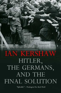 Book Hitler, the Germans, and the Final Solution by Ian Kershaw