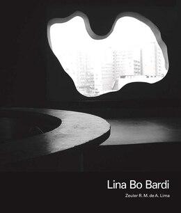 Book Lina Bo Bardi by Zeuler R. M. De A. Lima