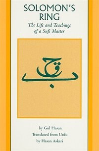 Book Solomon's Ring: The Life and Teachings of a Sufi Master by Gul Hasan
