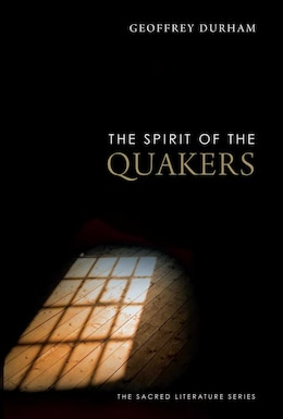 Book The Spirit of the Quakers by Geoffrey Durham